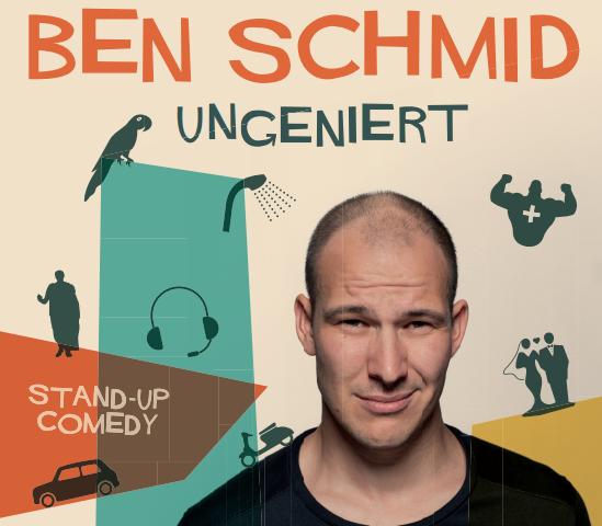 Ben SChmid - Ungeniert - Comedy im Filou